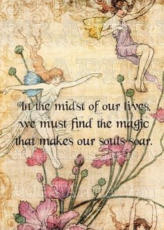 In the midst of our lives, we must find the magic that makes our Souls ...