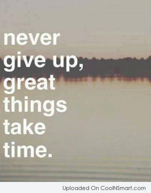 Perseverance Quote Never give