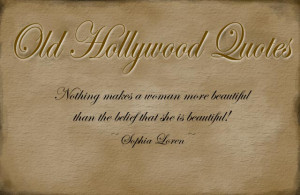 Old Hollywood Quotes