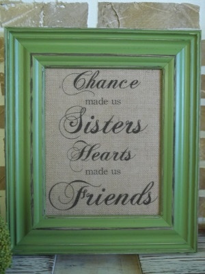 Sister In Law Quotes And Sayings Burlap print - sister quote