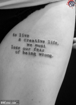 Tattoo Ideas: Quotes on Life