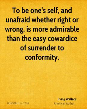 Cowardice Quotes About And...