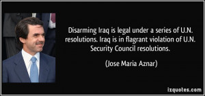 ... flagrant violation of U.N. Security Council resolutions. - Jose Maria