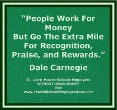 Here is a link to my website to learn how to motivate employees ...