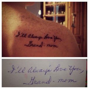Message from Grandma - Meaningful Tattoos - Egodesigns