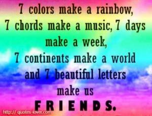 colors make a rainbow, 7 chords make a music, 7 days make a week,7 ...
