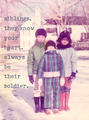 Quotes About Siblings Growing Up Spending time with my sister