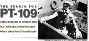 ... ; Dr. Robert Ballard on teh search; Facts about Patrol Torpedo boats