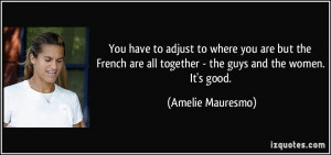 More Amelie Mauresmo Quotes