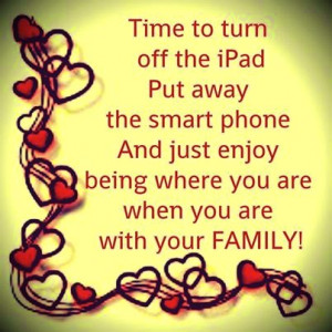 quotes about friends and family spending time