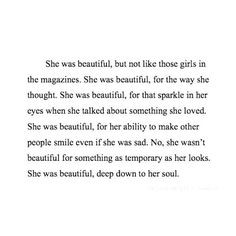 ... temporary as her looks. She was beautiful, deep down to her soul quote