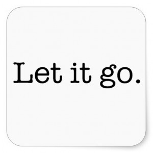 Black and White Let It Go Inspirational Quote Square Stickers