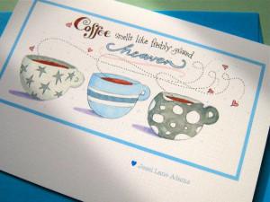 Coffee Card. Hello, Thank You Card. Coffee Quote - Coffee Heaven
