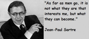 Quotes Quote Sartre Jean Paul