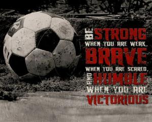 Soccer Be Strong Motivational Poster Original Design via Etsy