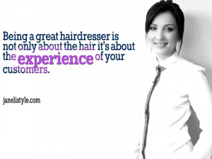Hairdresser Quotes How to be great hairstylist