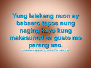 Yung lalakeng nuon ay babaero tapos nung naging kayo kung makasunod sa ...