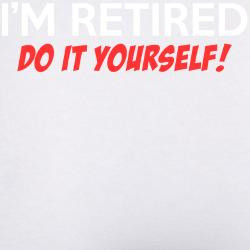 im_retired_do_it_yourself_womens_boy_brief.jpg?color=WhiteRed&height ...