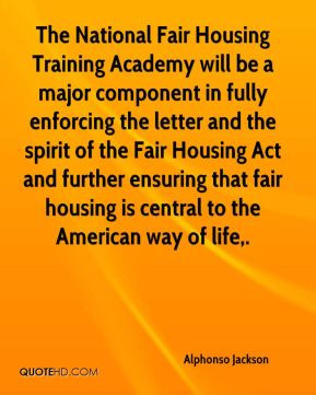 ... Fair Housing Act and further ensuring that fair housing is central to