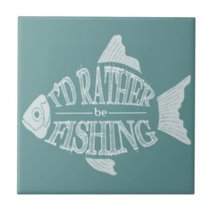 id_rather_be_fishing_cute_fish_design_tile ...