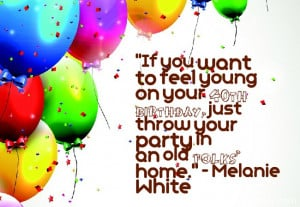 If you want to feel young on your 40th birthday, just throw your party ...