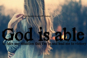 ... god is able love holy powerful jesus jesus christ lord father