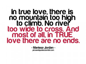 there is no mountain too high to climb Love quote pictures