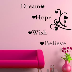 Dream Hope Wish Believe Wall Sticker Vinyl Quotes and Sayings Home ...