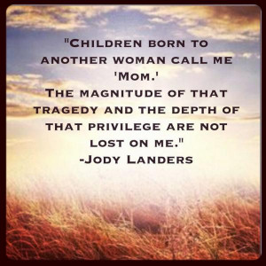 Children Born To Another Woman Call Me Mom - Children Quote