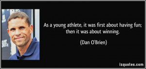 As a young athlete, it was first about having fun; then it was about ...