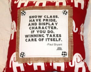 Alabama//Handmade Pillow//Square//Large//Bear Bryant//Quote//Roll Tide ...
