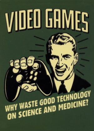 We're combining science and video games! ( source )