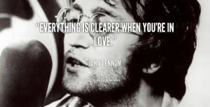 quote-John-Lennon-everything-is-clearer-when-youre-in-love-39656.png