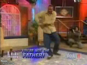 """... that I am the one But the kid is not my son """"~Maury Povich guest"""