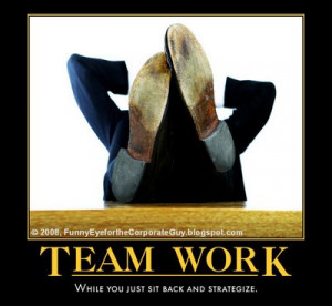 Team Work While You Just Sit Back And Strategize.