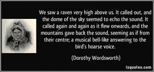 We saw a raven very high above us. It called out, and the dome of the ...