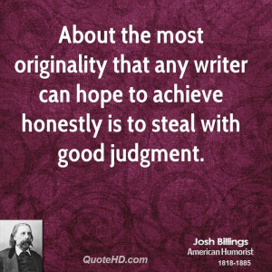 About the most originality that any writer can hope to achieve ...