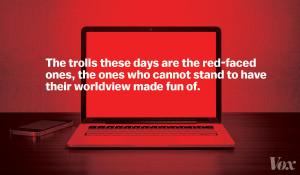 Confessions of a former internet troll