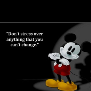 walt-disney-quotes-sayings-do-not-stress-change