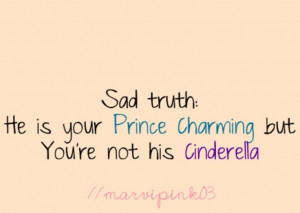 Then he isn't your Prince Charming!! Haha love the comment below ...