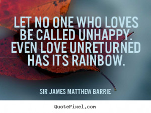 ... sir james matthew barrie more love quotes motivational quotes life