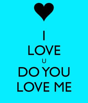 Do You Love Me Wallpaper I love u do you love me
