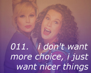 Absolutely Fabulous Quotes Tumblr Absolutely fabulous