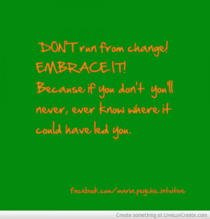 Supportive Quotes For Embracing Change