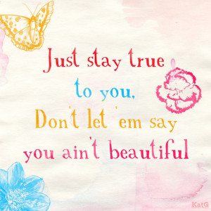 Life Quotes Stay True You