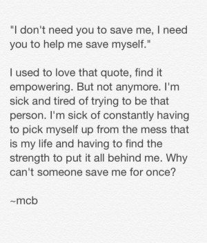 Why can't someone save me for once? Quote.