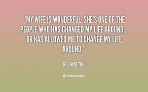 quote-Rob-Walton-my-wife-is-wonderful-shes-one-of-141267_1.png