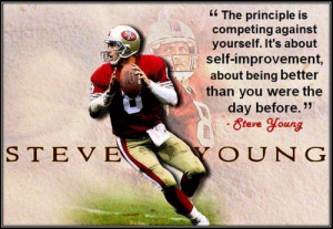 quote - steve young pretty much summed up the story of my life. I am ...