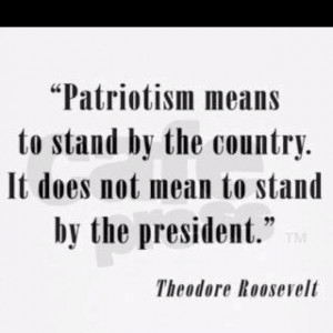 Patriotism means to Stand By The Country. It does NOT mean to stand ...
