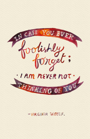 ... -In-case-you-ever-fooloshly-forget-I-am-never-not-thinking-of-you.jpg
